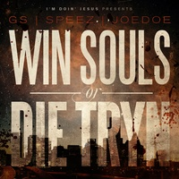 Win Souls or Die Tryn